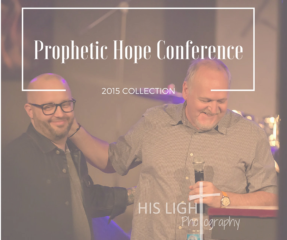 Prophetic Hope Conference 2015
